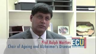 Alzheimer's Disease Research, Professor Ralph Martins - Research@ECU