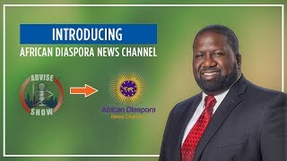 Gambar cover African Diaspora News Channel-The New Black Media Become International