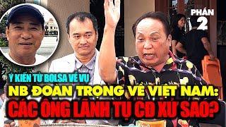 """Ý kiến vụ NB Đoàn Trọng về VN (2): """"Các ông lãnh đạo CĐ xử thế nào đây?"""""""
