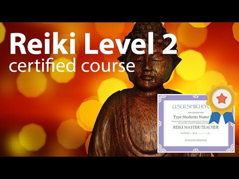 Free Reiki Course Certified Advanced Practitioner Level 2 Full Video