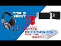 Top 5 Nintendo switch accessories [THESE ARE NEEDED, BUY NOW!!]