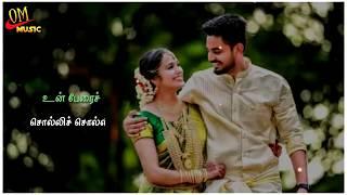 Sollava Sollava Oru Kadhal Kathai song | tamil whatsapp status # oM music #