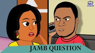 JAMB QUESTION (Splendid Cartoon)