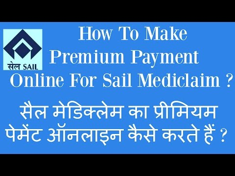 How To Make Premium Payment Online For Sail Mediclaim