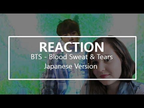 REACTION   방탄소년단 BTS '피 땀 눈물 Blood Sweat & Tears Japanese Version' MV