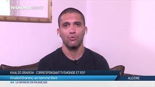 Khaled Drareni, un homme libre