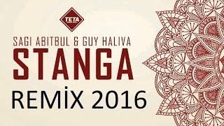 Sagi Abitbul & Guy Haliva - Stanga ( Remix ) 2016