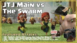 Clash of Clans -- War Recap (Pot Luck) -- JTJ Main vs The Swarm -- 08/07/16