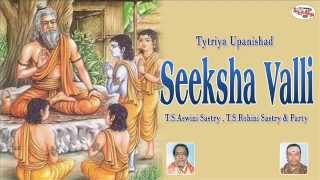 Tytriya Upanishad  Seeksha Valli