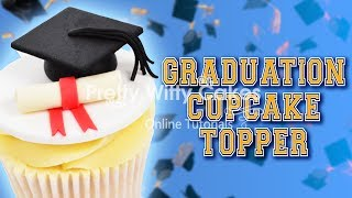 How to Make a Graduation Cupcake Topper - Pretty Witty Cakes