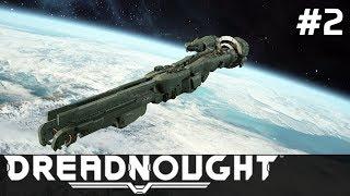 Dreadnought GAMEPLAY PL [#2] KOSMICZNY Pojedynek