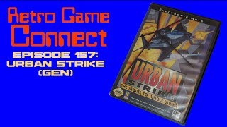 Retro Game Connect #157: Urban Strike (Genesis)