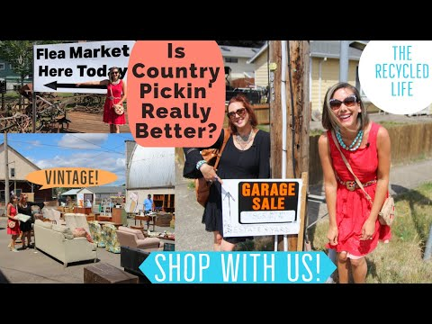 Shop the Flea Market with Us! Country Picking for Vintage & Antiques - The Recycled Life