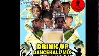 ♫Drink Up Dancehall Mix (Clean) Vybz Kartel║Alkaline║Kemmy Be Good║Mavado 2014@Dj Jungle Jesus