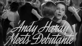Andy Hardy Meets Debutante (1940) - TRAILER