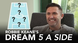 Which player does Keane choose INSTEAD of David Beckham?! | Dream 5-A-Side | Robbie Keane