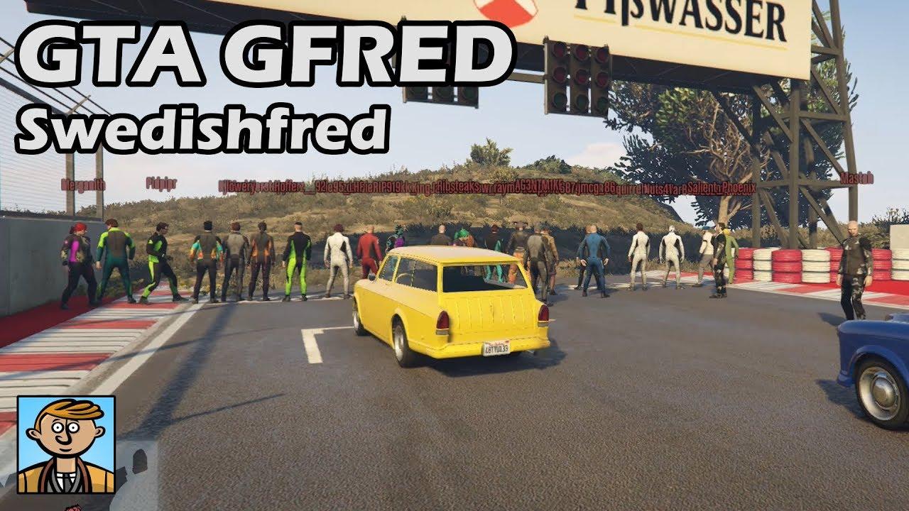 Gfred, Swedish Edition - GTA 5 Gfred Racing Live #35