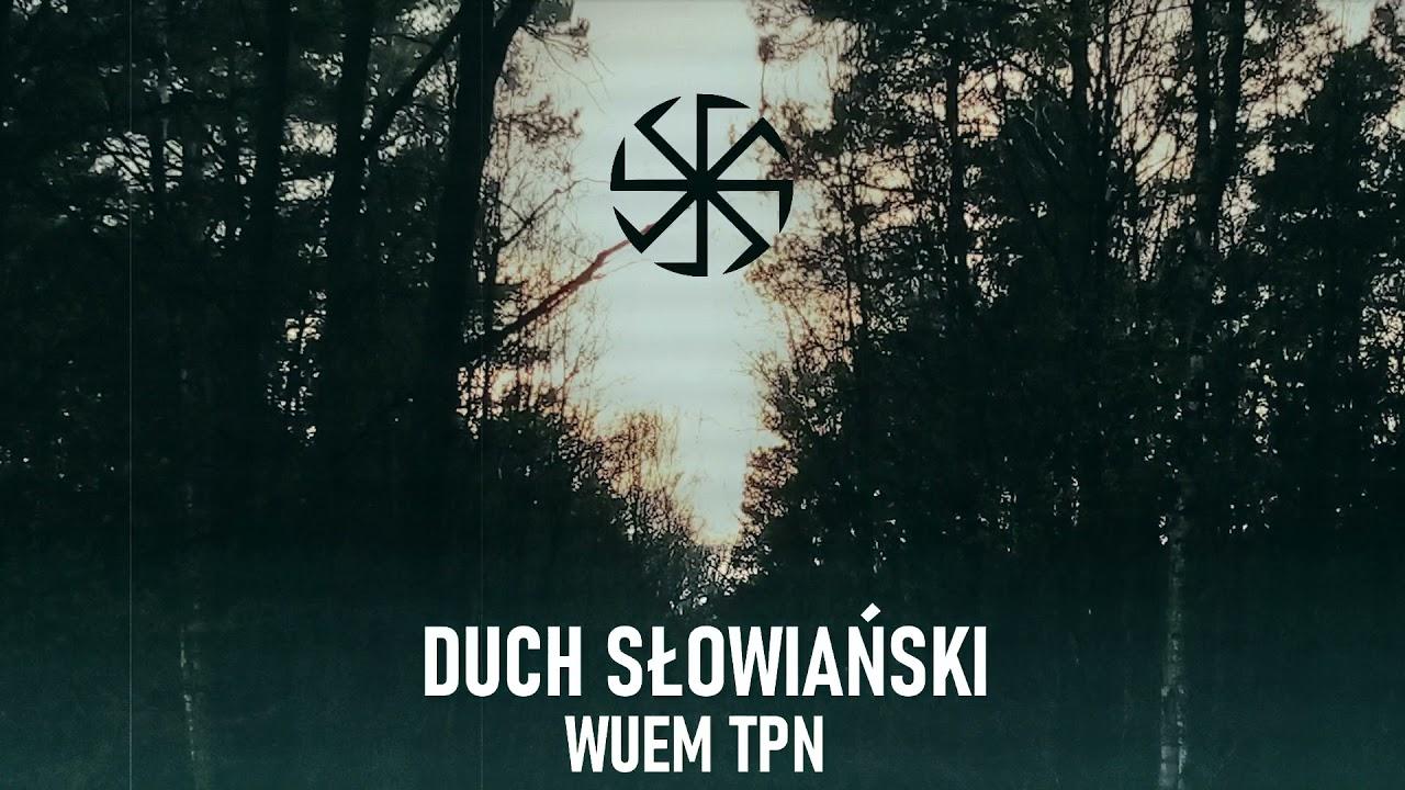 WUEM TPN - DUCH SŁOWIAŃSKI // prod. LaBack