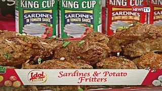 Idol sa Kusina: Sardines and Potato Fritters