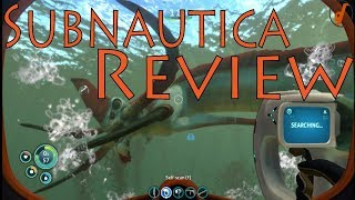 Subnautica Review (Jan 2018) (Video Game Video Review)