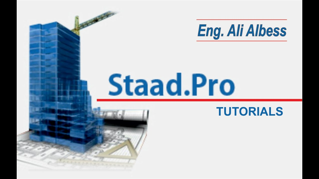 Bentley Staad Pro V8i Tutorial Lesson No 1 Youtube