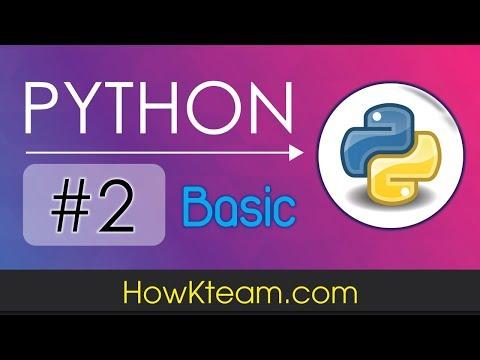 [Khóa học lập trình Python cơ bản] - Bài 2: Cài đặt môi trường Python   HowKteam