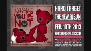 Hard Target - Never Say Goodbye (Album Release Date + Artwork)