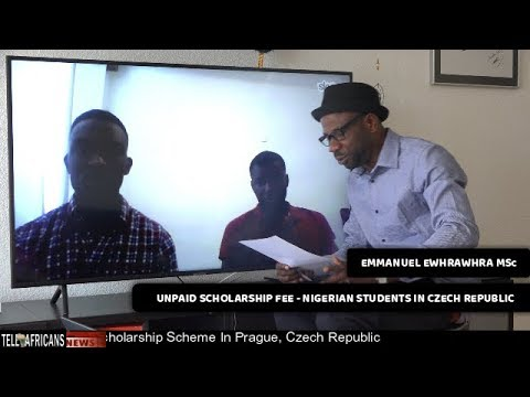 UNPAID SCHOLARSHIP FUNDS - Nigerian Students In Czech Cries Out!