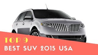 Top 9 Best Suv 2015 USA - Best Suv.