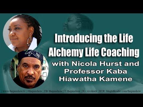 Introducing the Life Alchemy Life Coaching with Nicola Hurst and Professor Kamene