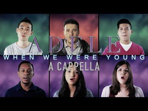 When We Were Young - Adele Cover (A Cappella) -
