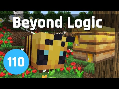 Buzzy Bees & Year Review - Beyond Logic #110 | Minecraft 1.15