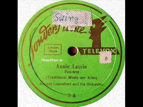 Annie Laurie   Jimmie Lunceford