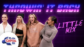 Little Mix: Throwin' It Back | Capital