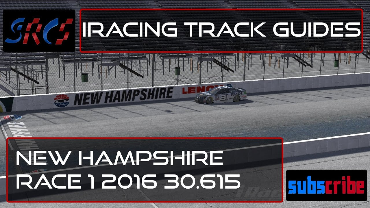 iRacing Track Guides 2016 - New Hampshire Race 1