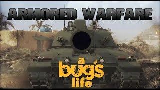 Armored Warfare - A Bugs Life