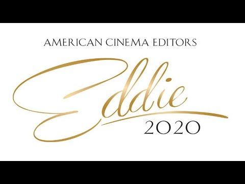 2020 AMERICAN CINEMA EDITORS EDDIE AWARDS