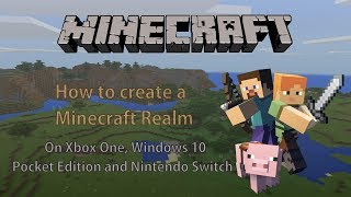 How to Create a Realm in Minecraft on Xbox, Windows 10, Nintendo Switch and Pocket Editions