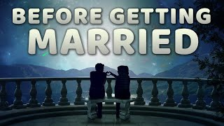 Watch This Before Getting Married! 💖 - Practical Marriage Advice