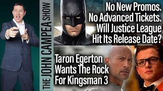 Will Justice League Make Its Release Date? - The John Campea Show