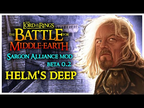 BFME - I : Sargon Alliance Mod / Helms Deep : Battle of the Hornburg (Good Campaign)