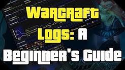Warcraft Logs: A Beginner's Guide