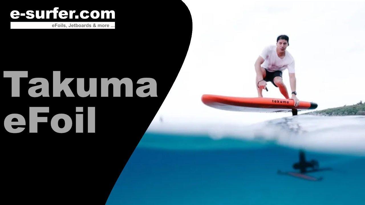 E Takuma Efoil A New Electric Hydrofoil From Takuma Concept Youtube