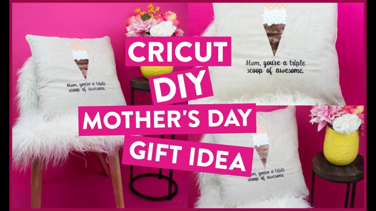 Awesome Diy Mother's Day Gifts Cricut Diy Mothers Day Gift Idea