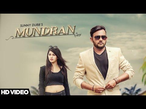Mundran - Sunny Dubb || Desi Routz || Maninder Kailey || Latest Punjabi Song 2017 || D6 Music