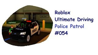 Roblox: Ultimate Driving | Police Patrol #054 | With the Explorer on Streife!| [English]