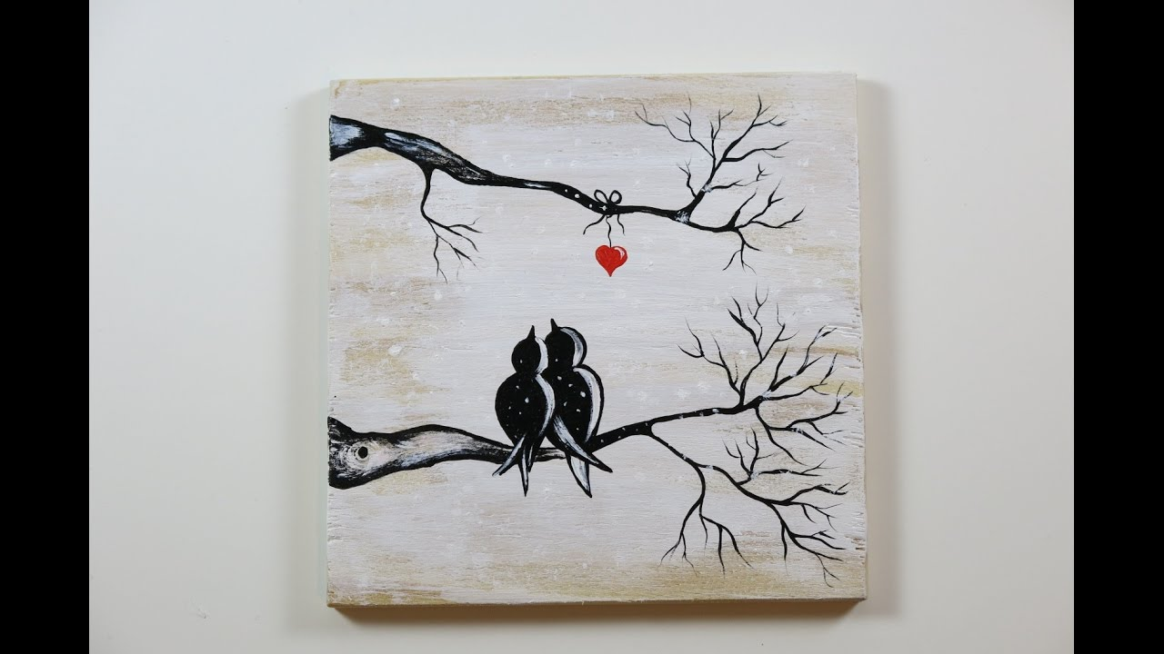 Diy Winter View Of Love Birds How To Paint On The Wood