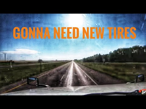 My Trucking Life | GONNA NEED NEW TIRES | #1801