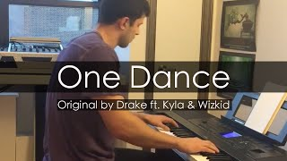 """One Dance"" - Drake ft. Kyla, Wizkid (Piano Cover) - Niko Kotoulas"