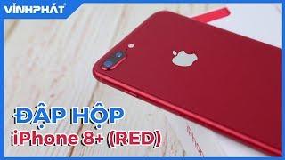 [VĨNH PHÁT] Đập hộp và review nhanh iPhone 8+ RED